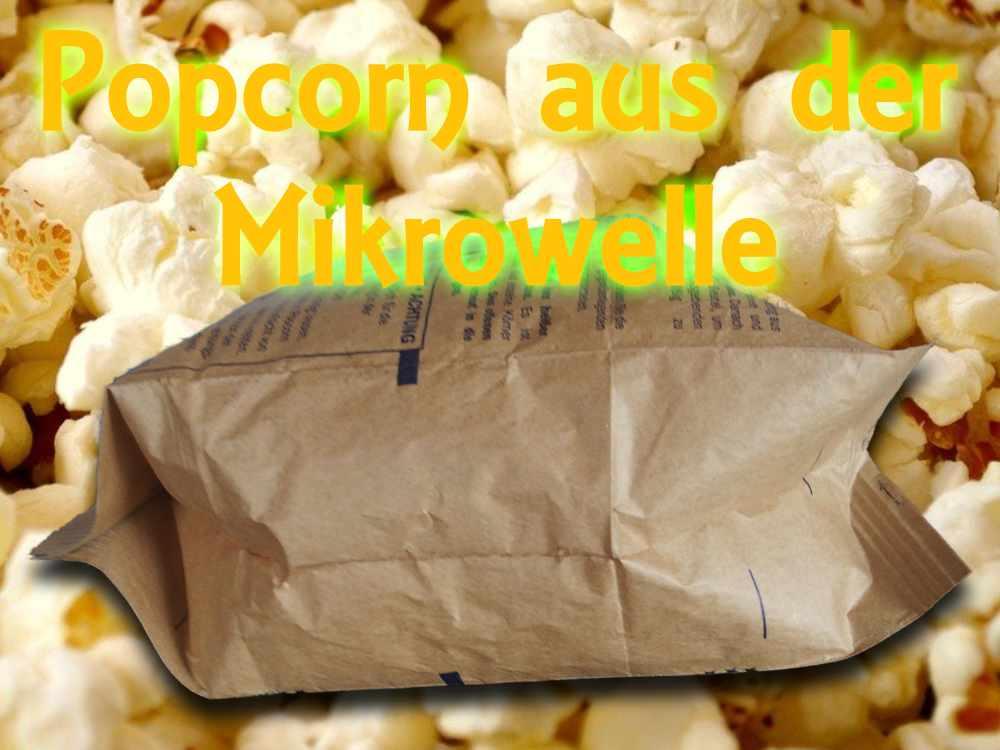 Popcorn aus der Mikrowelle
