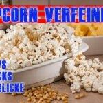 Popcorn verfeinern